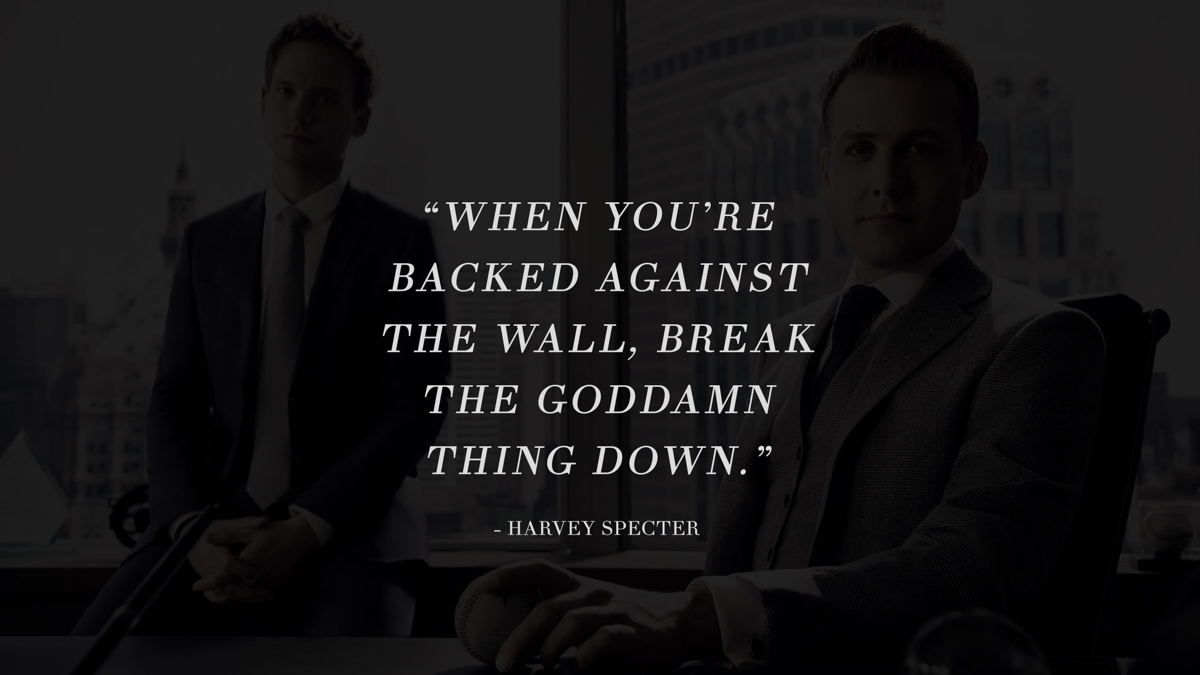 13 Highly Inspiring And Motivating Quotes From The Successful TV Series Suits 1
