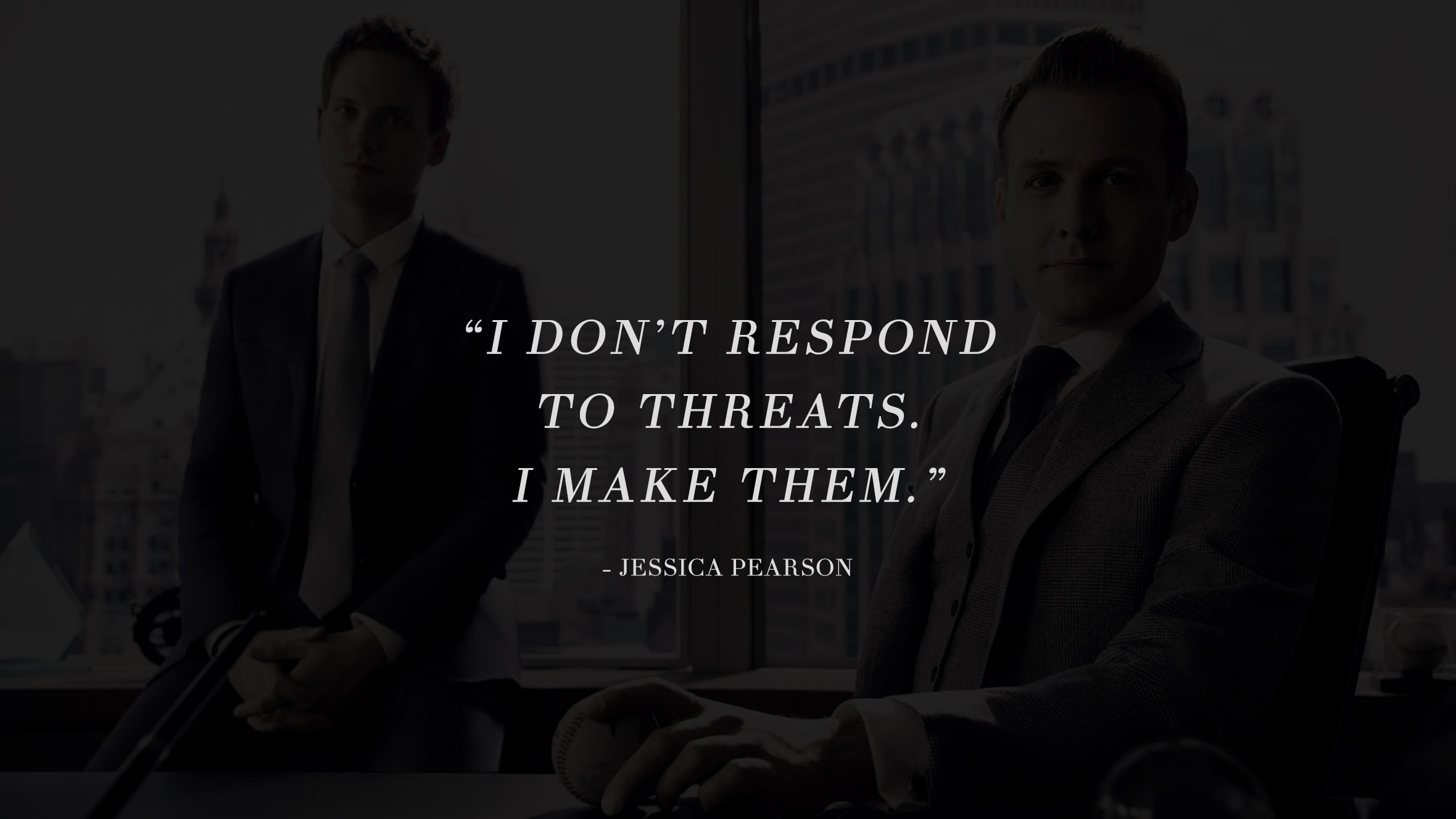 13 Highly Inspiring And Motivating Quotes From The Successful TV Series Suits 10