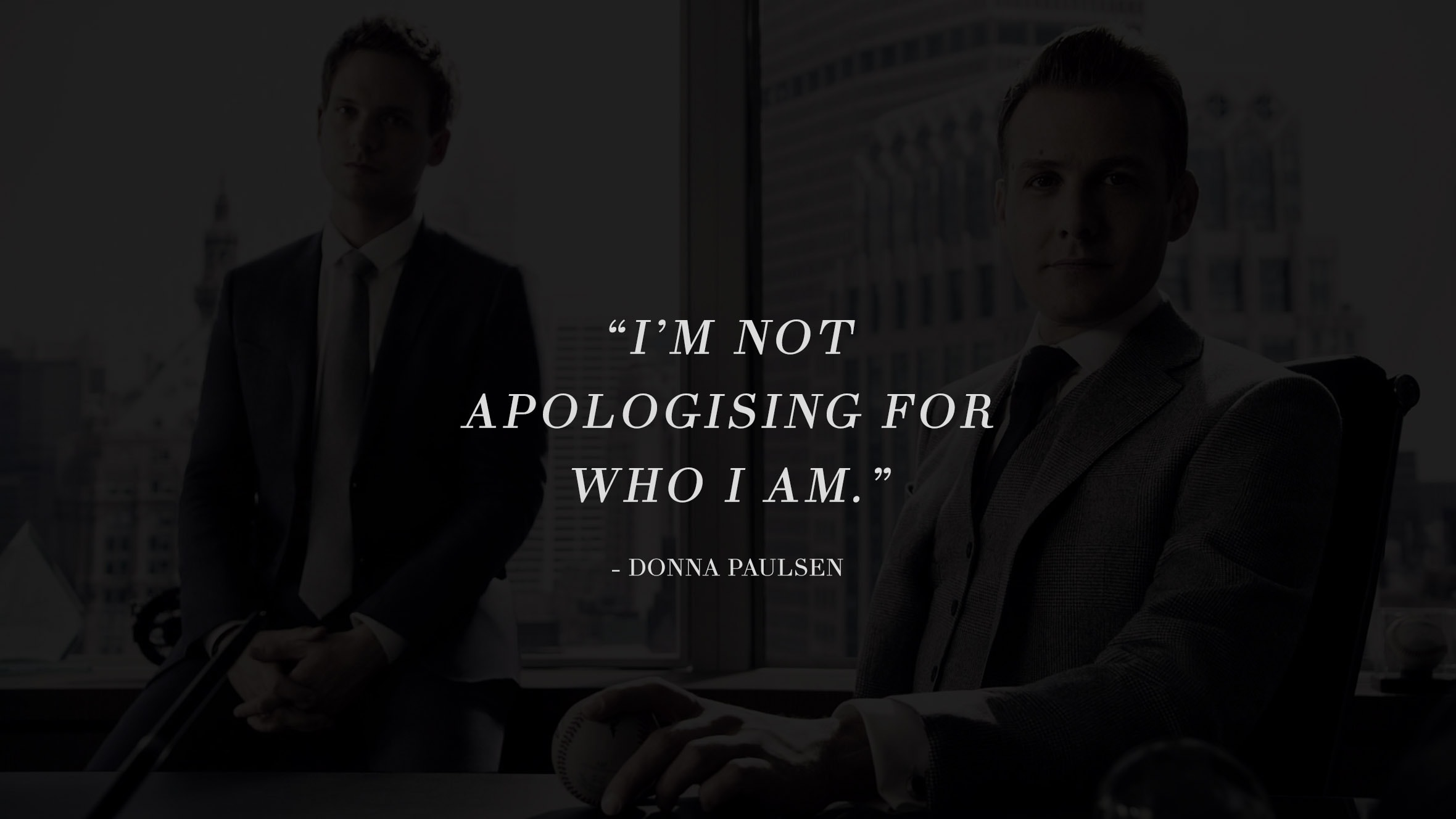 13 Highly Inspiring And Motivating Quotes From The Successful TV Series Suits 11