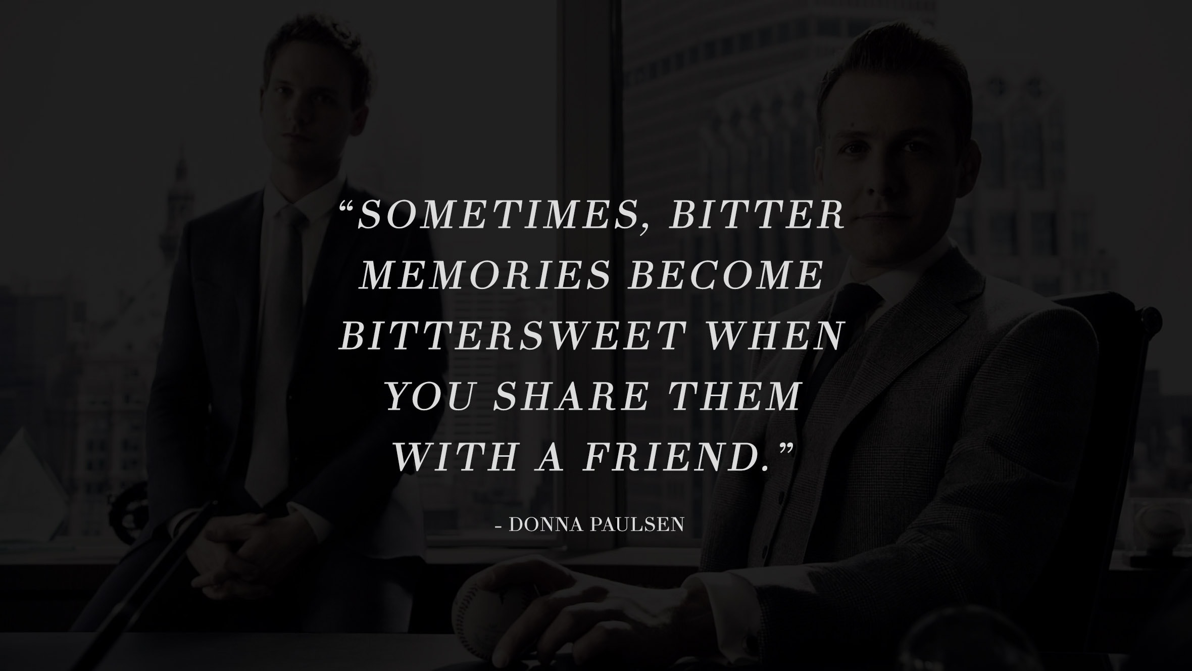 13 Highly Inspiring And Motivating Quotes From The Successful TV Series Suits 12