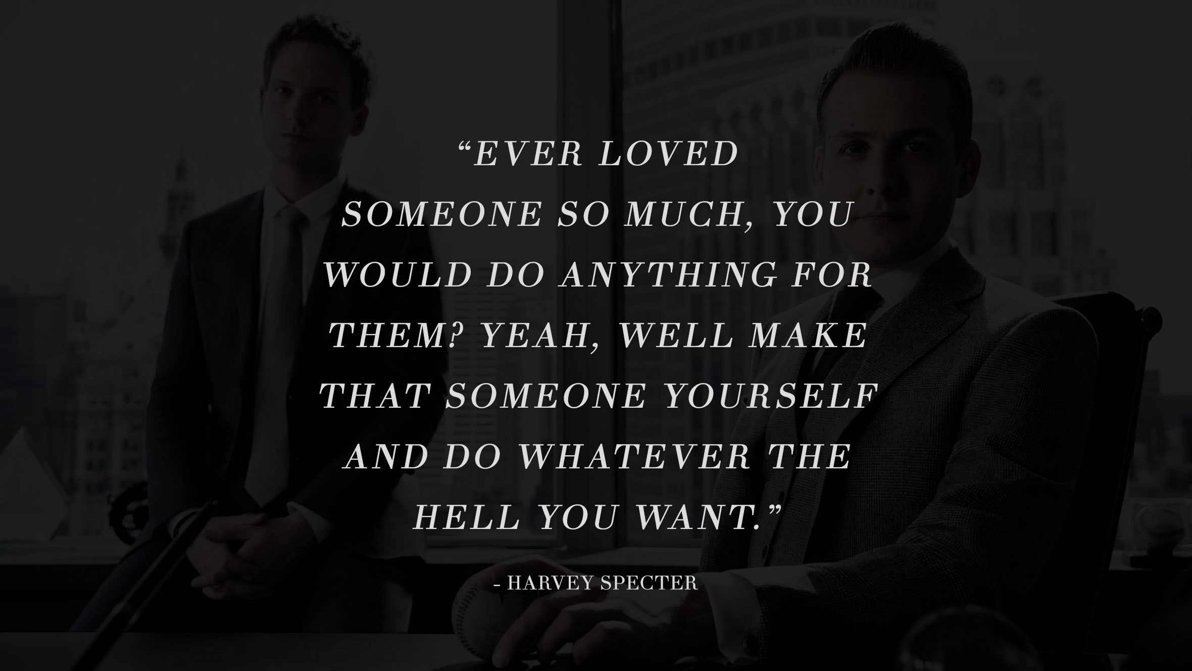 13 Highly Inspiring And Motivating Quotes From The Successful TV Series Suits 13