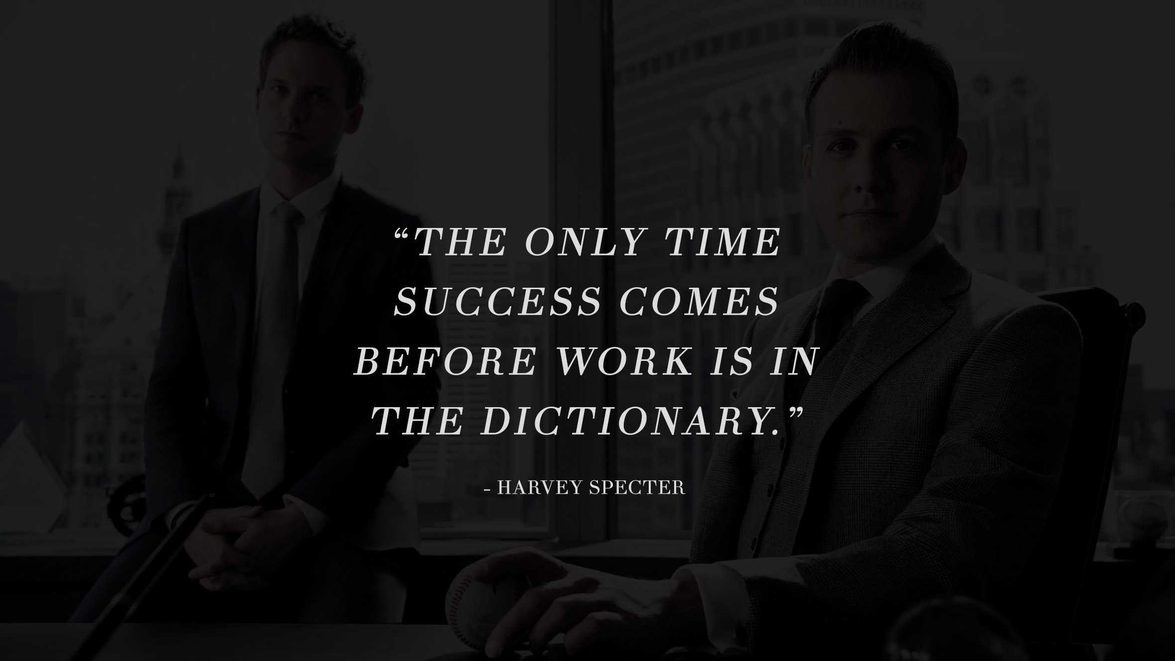 13 Highly Inspiring And Motivating Quotes From The Successful TV Series Suits 2
