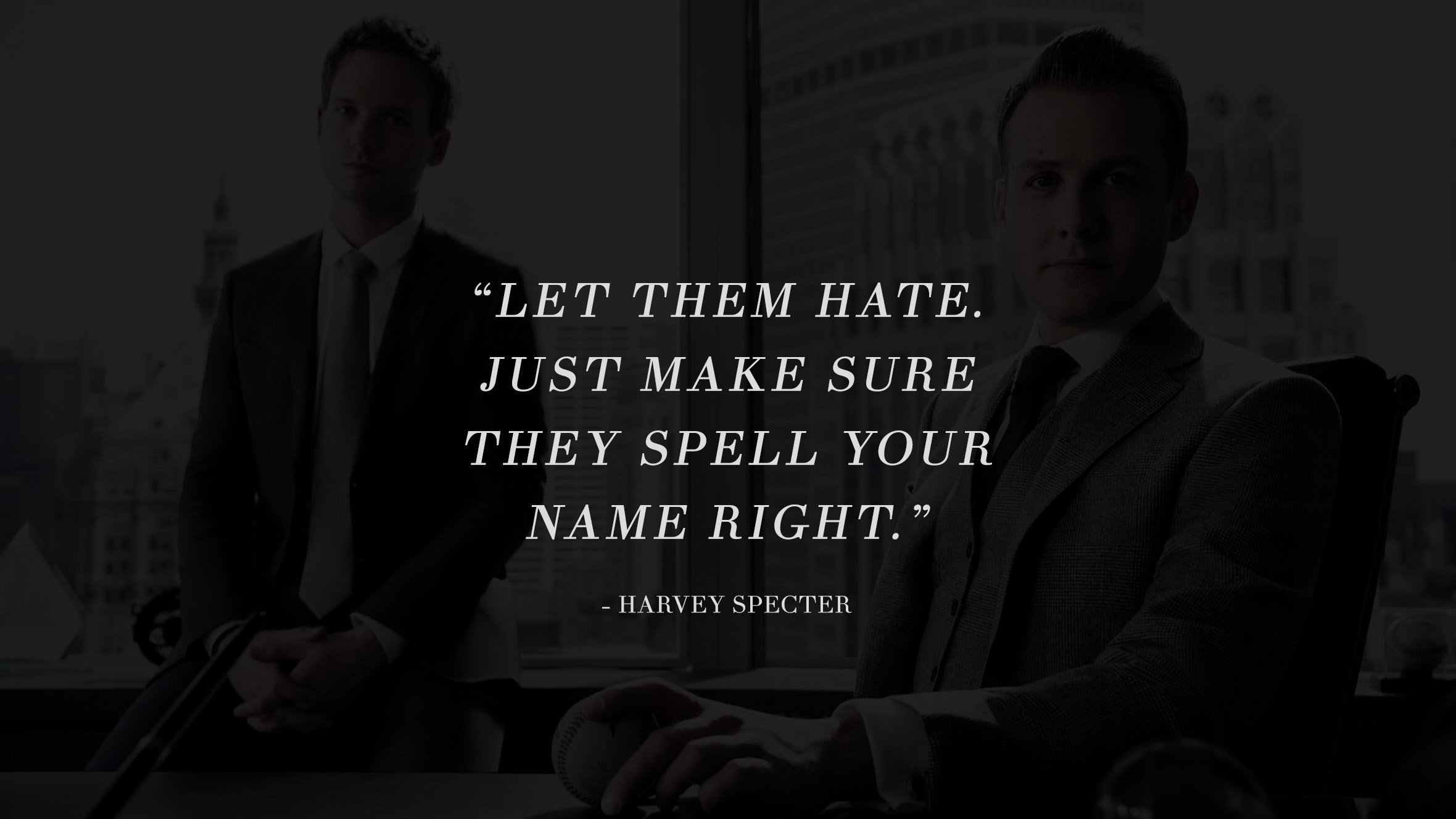 13 Highly Inspiring And Motivating Quotes From The Successful TV Series Suits 7