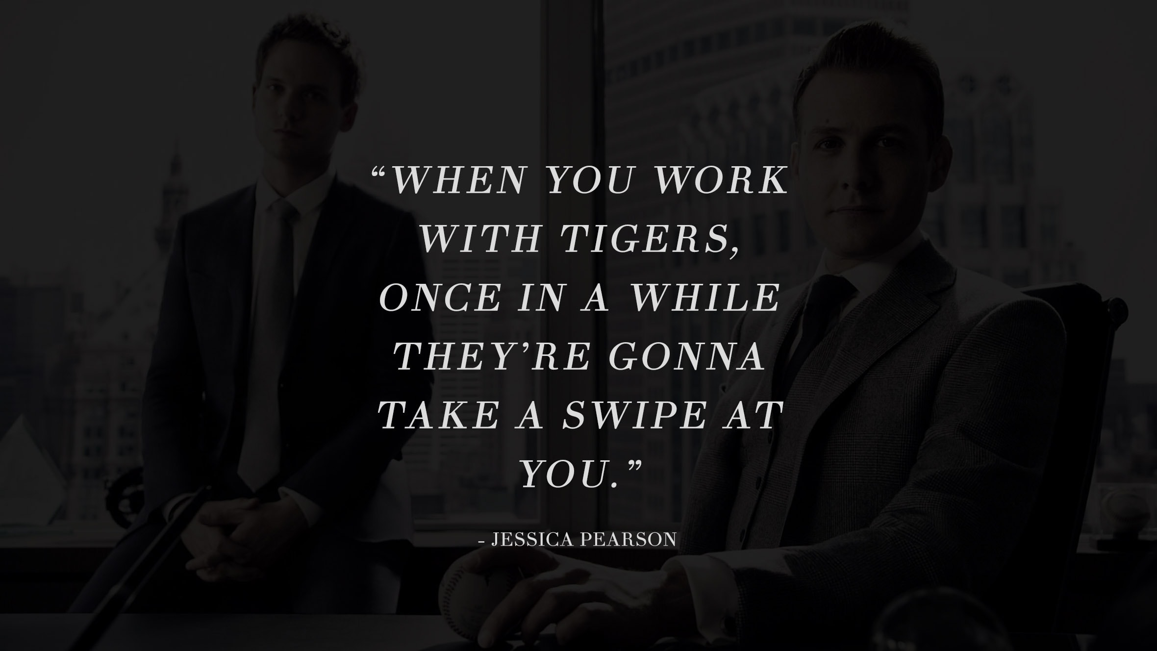 13 Highly Inspiring And Motivating Quotes From The Successful TV Series Suits 9